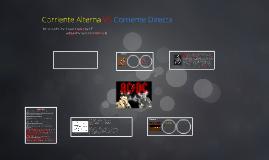 Copy of Corriente Alterna VS Corriente Directa