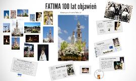 FATIMA 100 lat objawień
