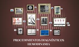 PROCEDIMIENTOS DIAGNOSTICOS HEMODINAMIA