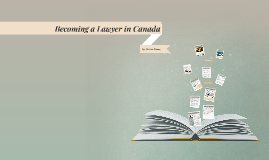 Becoming a Lawyer in Canada