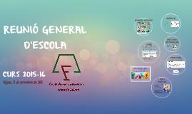 REUNIÓ GENERAL D'ESCOLA