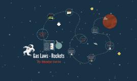 Copy of Gas Laws - Rockets