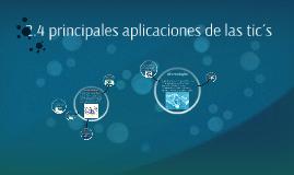 2.4 principales aplicaciones de las tic´s
