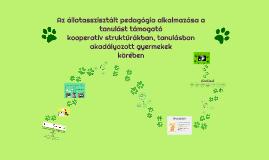 Az állatasszisztált pedagógia alkalmazása a tanulást támogató kooperatív struktúrákban, tanulásban akadályozott gyermekek körében