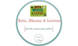Copy of Eats, Shoots, & Leaves