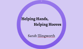 Helping Hands, Helping Hooves