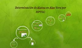 Copy of Determinación de Aloina en Aloe Vera por HPTLC