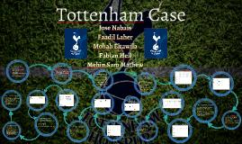 Copy of Tottenham Case