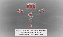 Copy of EXPO 2015: NUTRIRE IL PIANETA, ENERGIA PER LA VITA