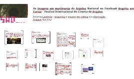 As imagens em movimento do Arquivo Nacional no Facebook Arqu
