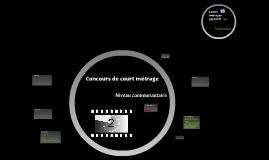 Courts métrages - Niveau communautaire