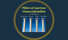 Pillars of American Transcendentalism