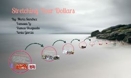 Stretching Your Dollars!!