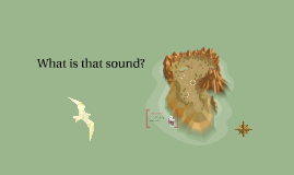 What is that sound?