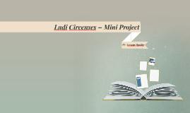 LudiCircenses–MiniProject