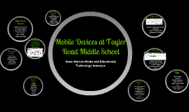 Mobile Devices at Taylor Road Middle School