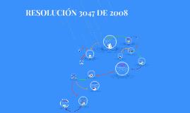 Copy of RESOLUCIÓN 3047 DE 2008