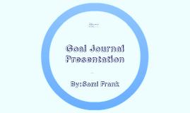 Goal Journal Presentation