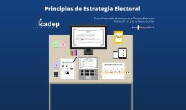 Copy of Principios de Estrategia Electoral