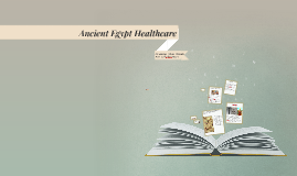 Ancient Egypt Healthcare