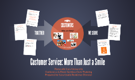 Customer Service: More than just a Smile