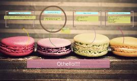 Othello!!!!