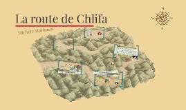 la route de chlifa Ce quizz vous permettra de savoir si vous comprenez bien le livre.