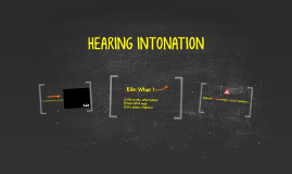HEARING INTONATION (AP3)