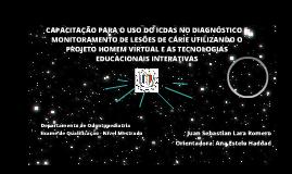 Capacitação em ICDAS - Odontologia utilizando as tecnologias educacionais interativas