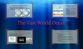 The Vast World Ocean