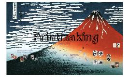 Printmaking process - Revised