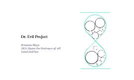 Dr. Evil Project