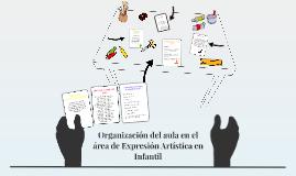 La organización plástica en el aula de Educación Infantil