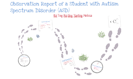 Copy of Observation Report of a Student with Autism Spectrum Disorder (ASD)
