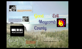 Good and Evil in Maycomb County