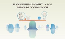 ELMOVIMIENTO ZAPATISTA Y LOS MEDIOS DE COMUNICACIÓN