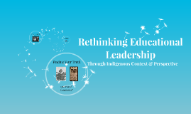 Rethinking Educational Leadership