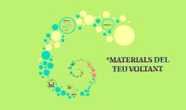 MATERIALS DEL TEU VOLTANT