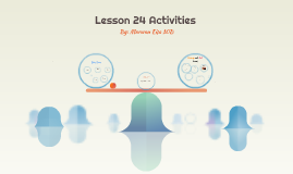 Lesson 24 Activities