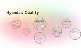 Hyundai: Quality