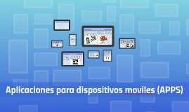 Aplicaciones para dispositivos moviles (APPS)