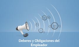 Deberes y Obligaciones del Empleador