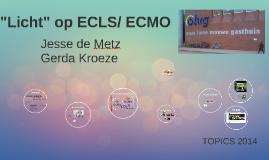 """Licht"" op ECLS/ ECMO"