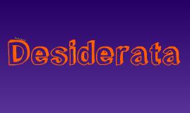 """Copy of """"Desiderata"""""""