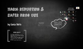 Harm reduction & safer drug use