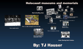 Copy of Holocaust museums and memorials