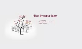 Teori Produksi Islam