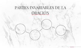 PARTES INVARIABLES DE LA ORACIÓN