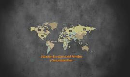 Copy of La Importancia del petróleo en la economía mundial