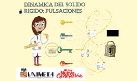 DINAMICA DEL SOLIDO RIGIDO: PULSACIONES
